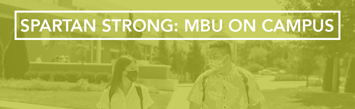 Spartan Strong: MBU on Campus