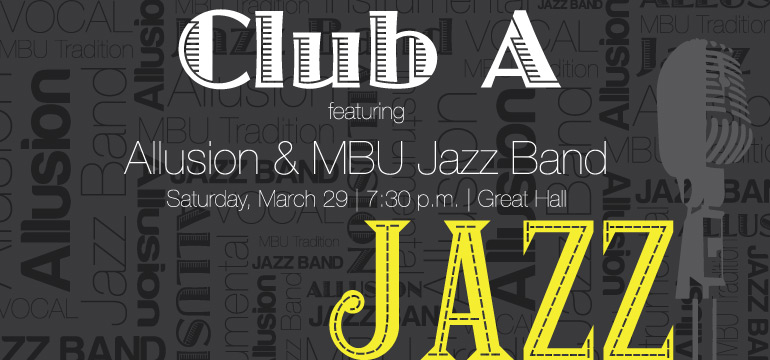 Club A - MBU's Jazz Tradition